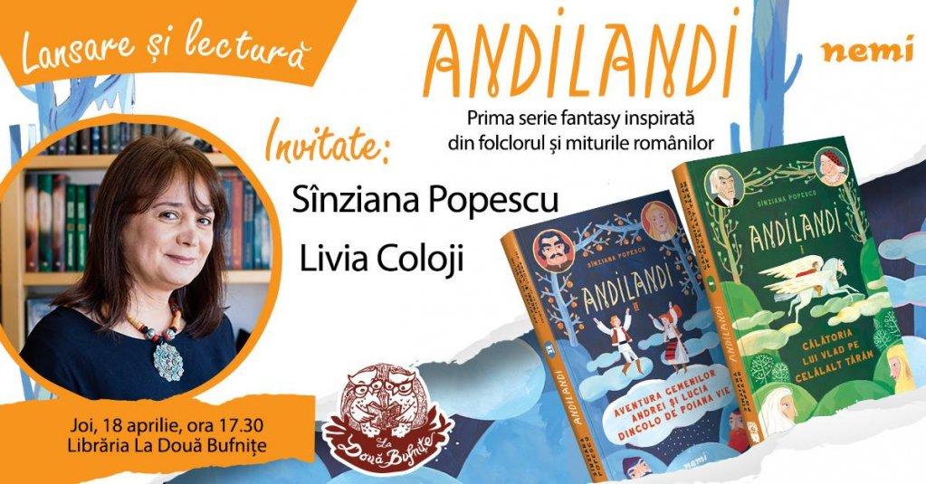 Lansarea seriei fantasy pentru copii ANDILANDI de Sînziana Popescu