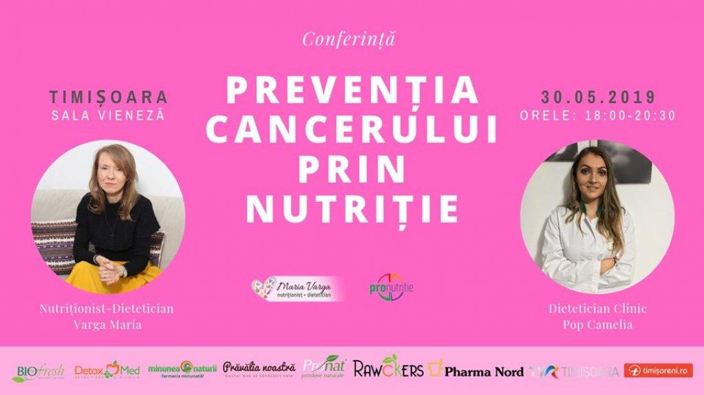 Conferinta Preventia Cancerului prin Nutritie