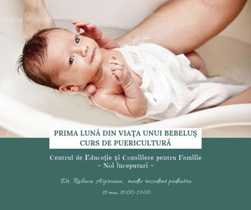 Prima luna din viata unui bebelus. Curs de Puericultura