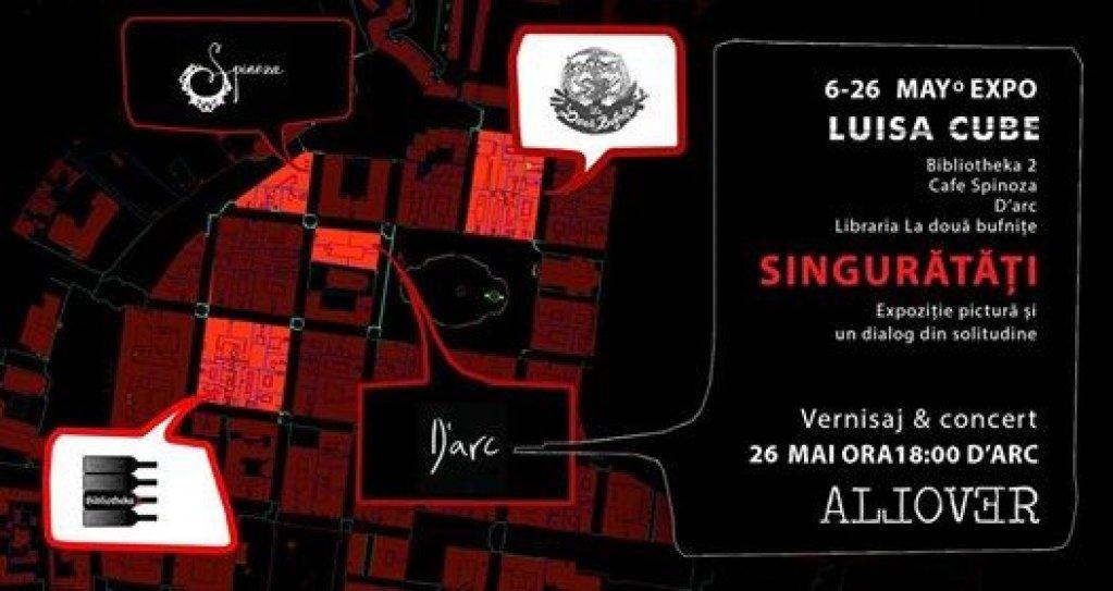Expozitie pictura Luisa Cube : Singuratati & Concert Allover
