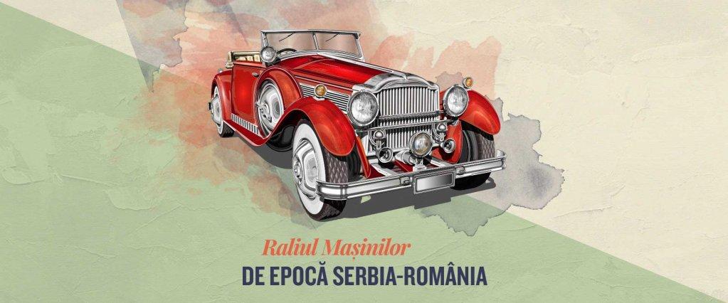Raliul masinilor de epoca Serbia-Romania