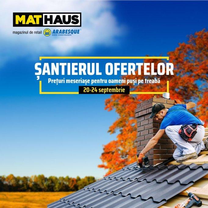 """MatHaus dă startul campaniei """"Șantierul Ofertelor"""" cu reduceri consistente la materiale de construcții, acoperișuri sau finisaje"""