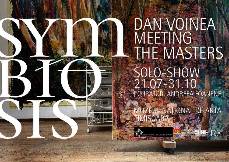 SYMBIOSIS. Dan Voinea meeting the masters