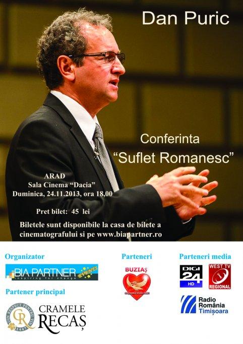 """DAN PURIC – Conferinta """"Suflet romanesc"""", Arad"""
