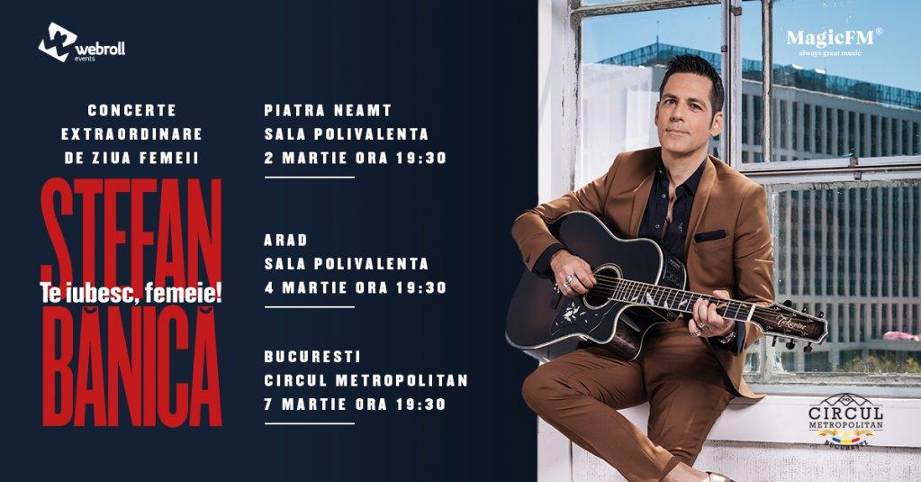 Concert Stefan Banica - Te iubesc femeie