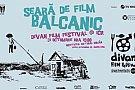 Seara de film balcanic