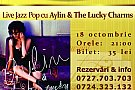 Live Jazz Pop cu Aylin & The Lucky Charms