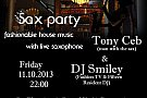 Dj Smiley & Man with the sax (Tony Ceb)