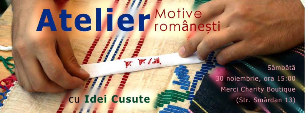 Atelier de Motive Romanesti