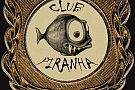 Club Piranha