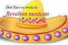 Oferta Revelion 2014 in Bucuresti by Restaurant Don Taco