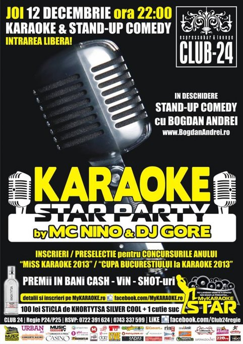 Karaoke Star Party by Mc Nino & Dj Gore - Stand-up Comedy cu Bogdan Andrei