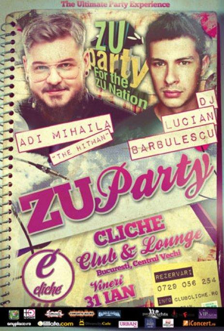 ZU Party cu DJ Lucian Barbulesu @ Cliche for the ZU NATION