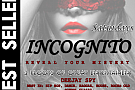 Incognito Saturdays