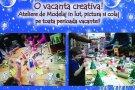 Vacanta creativa la TinArt