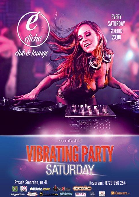 Vibrating Saturdays @ Cliche Club & Lounge