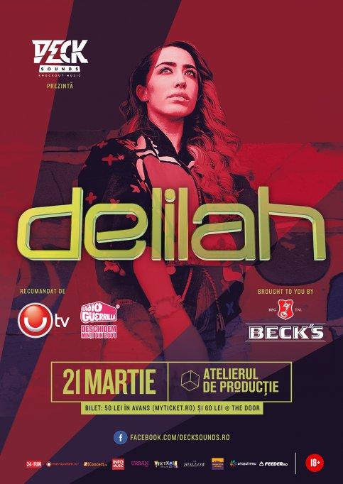 Concertul Delilah organizat de Deck Sounds se muta pe 21 martie