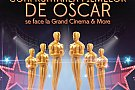 Filmele de Oscar se vad la Grand Cinema & More