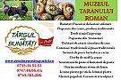 TARG DE BUNATATI PASCALE, PERIOADA 18-20 APRILIE 2014, MUZEUL TARANULUI ROMAN, BUCURESTI