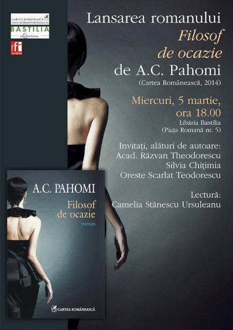 Lansare de carte: Filosof de ocazie, de A.C. Pahomi