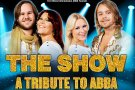 The Show: A tribute to ABBA la Sala Palatului din Bucuresti!