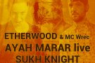 AYAH MARAR live + ETHERWOOD & MC Wrec + SUKH KNIGHT @ Arenele Romane