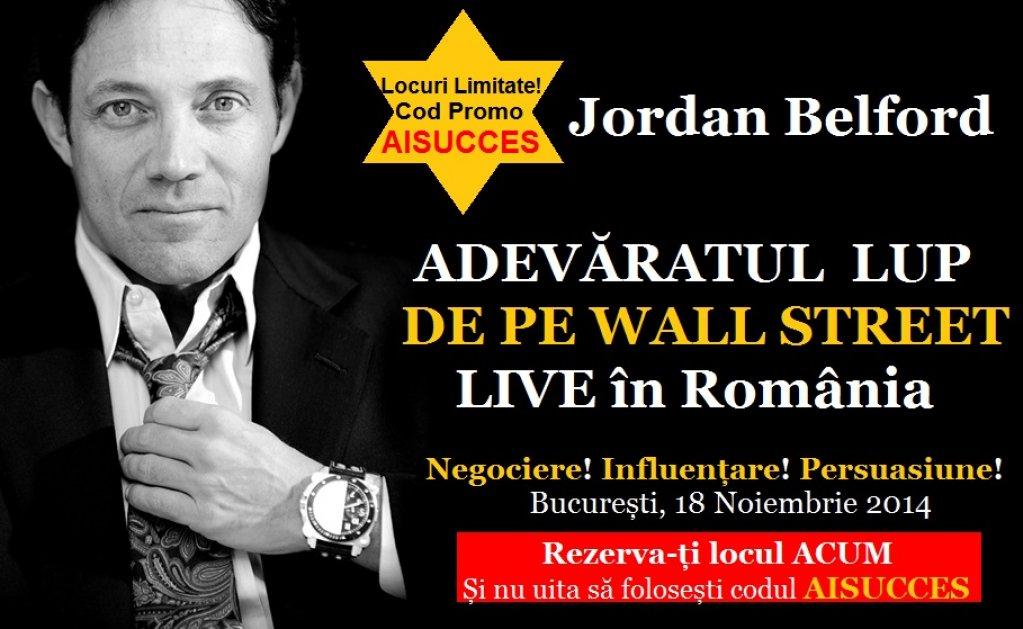 JORDAN BELFORD, Adevaratul Lup de pe Wall Street vine in Romania