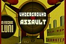 Underground Assault