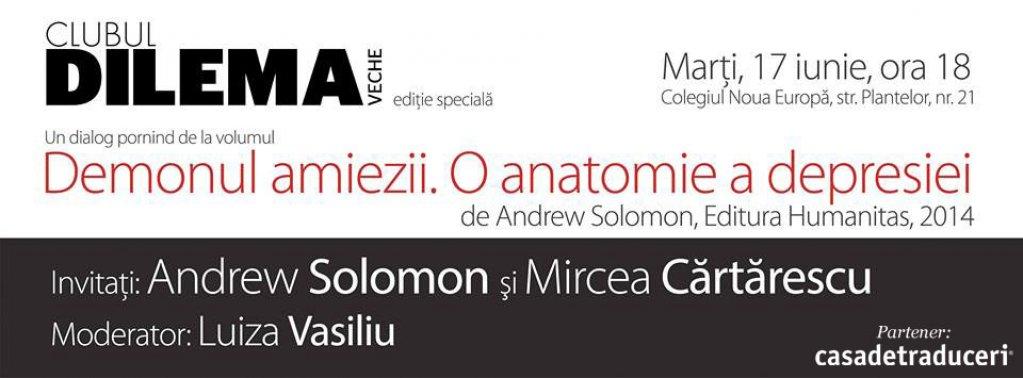 Andrew Solomon si Mircea Cartarescu la Clubul Dilema veche