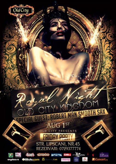 Royal Night @ Old City