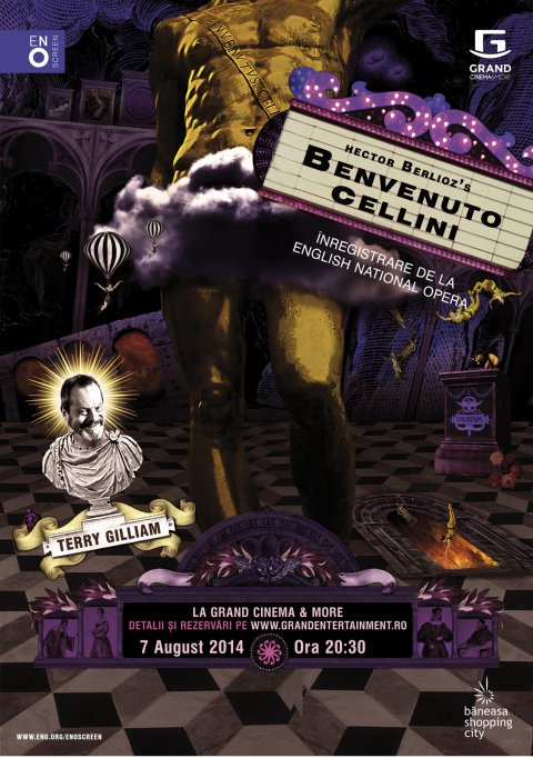 Opera Benvenuto Cellini, in regia marelui Terry Gilliam, este transmisa la Grand Cinema & More