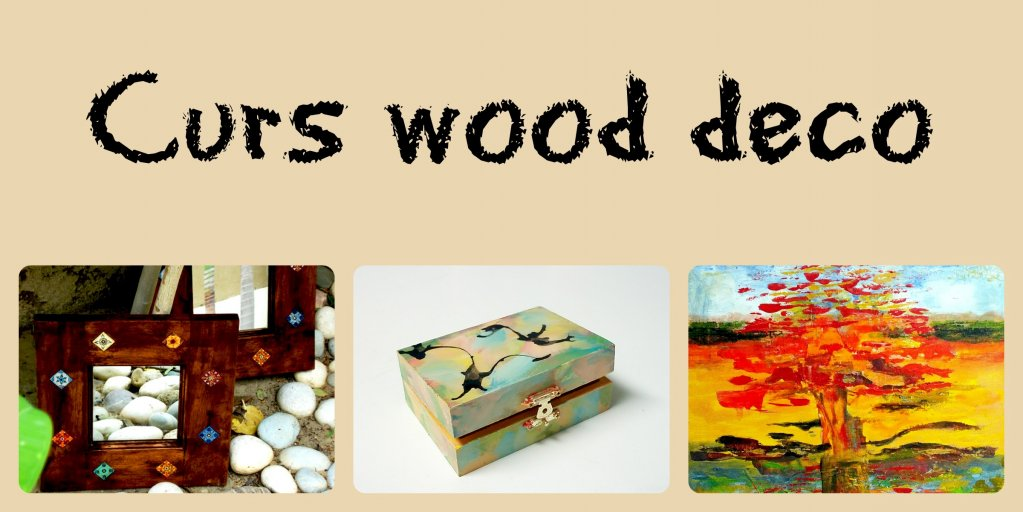 Curs Wood Deco