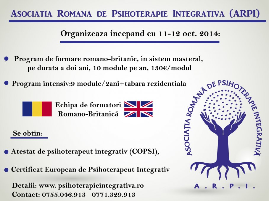 Asociaţia Romana de Psihoterapie Integrativă (A.R.P.I )va invita sa participati la Programul de Formare Romano-Britanic in Psihoterapie Integrativa.