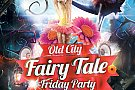 Fairy Tale Friday @ Old City
