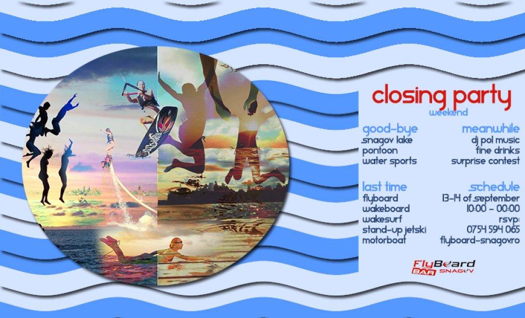 Closing Party Weekend ☼ FlyBoard Snagov ☼ Watersports