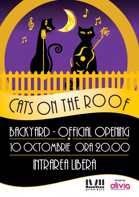 Deschidere oficiala BackYard Garden&Pub | Concert CATS ON THE ROOF