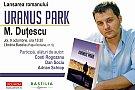 """Lansarea romanului """"Uranus Park"""", de M. Dutescu"""