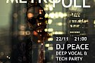METROPOLL Pre-Party ▼ DJ Peace ▼