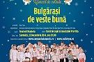 "Concert de Craciun ""Bulgarasi de veste buna"""