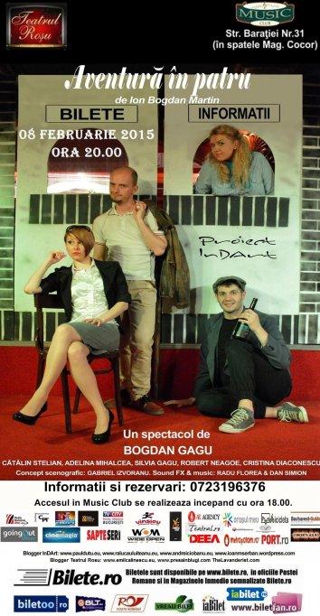 """Comedia """"Aventura in 4"""", regia Bogdan Gagu"""