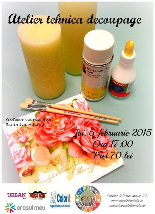 Atelier tehnica decoupage, 5.02.2015