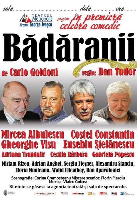 Badaranii, de Carlo Goldoni, intr-o distributie de exceptie, la Cinema Patria, pe 9 feb. 2015