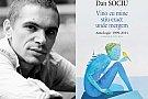 Prima antologie de autor a poetului Dan Sociu, la Polirom