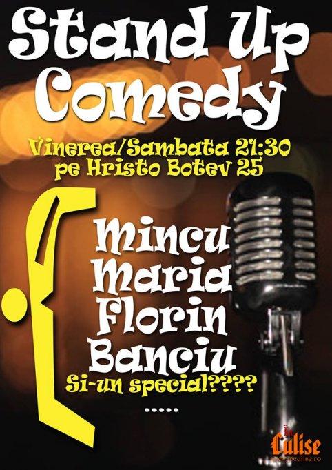 Stand-up Comedy cu Maria, Mincu, Florin si RADU ISAC