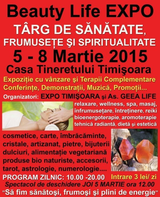 Beauty Life EXPO 5 -8 MARTIE 2015 Casa Tineretului Timisoara