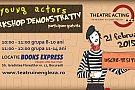 Young actors – atelier demonstrativ GRATUIT de teatru in engleza pentru copii