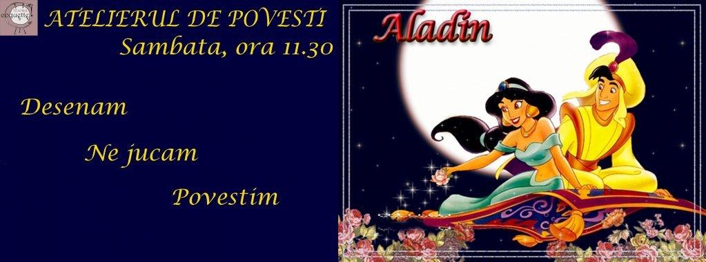 Atelierul de Povesti - Aladin