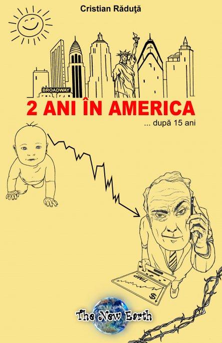 """o nouă carte - """"2 ani în America ... după 15 ani"""" - dezlegarea puzzle-ului"""