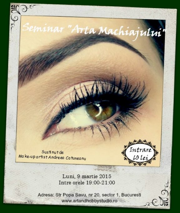 "Seminar ""Arta Machiajului"""