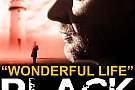 "Black - ""Wonderful Life"""